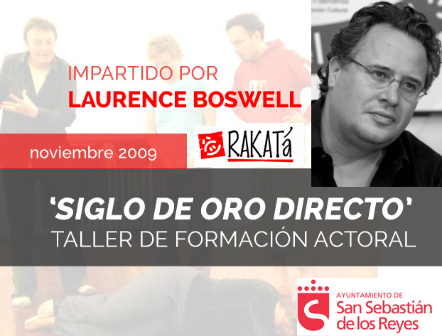 "Taller ""Siglo de Oro directo"" – Laurence Boswell"